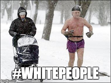 #whitepeople